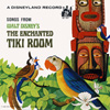 LG-807  Songs From Walt Disney's The Enchanted Tiki Room